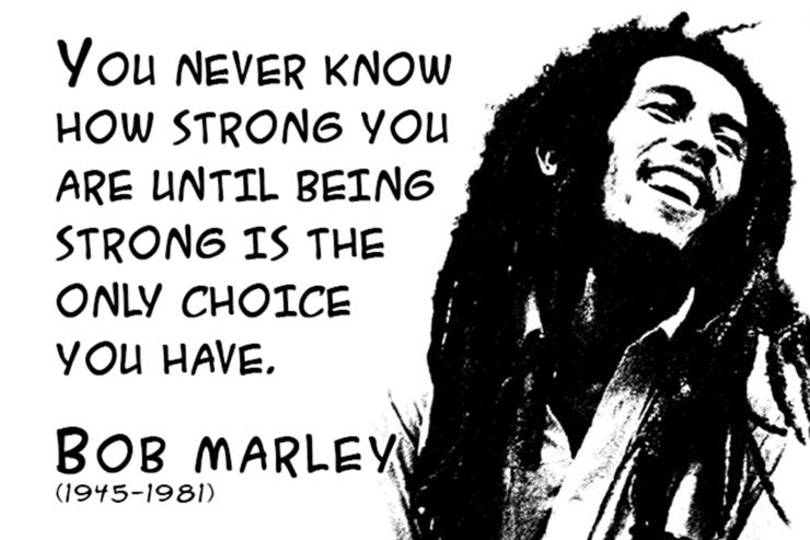 bob-marley-quotes-bob-marley-strong-quotes-inspiration-boost-59425